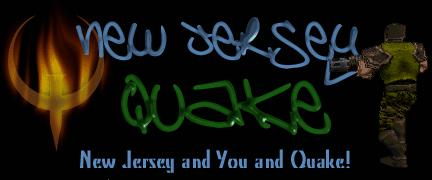 NJ and Quake... Perfect together